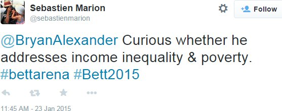 Curious whether he addresses income inequality & poverty. #bettarena #Bett2015