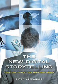The New Digital Storytelling, first edition