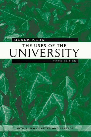 Kerr_Uses of the University